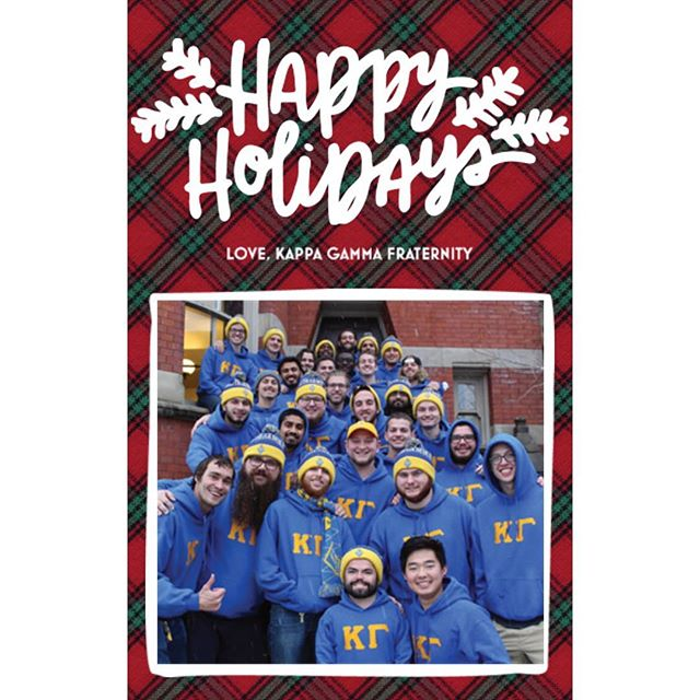 We, Kappa Gamma Fraternity, wishing you a fun-filled Holiday season and best wishes for a Happy New Year!