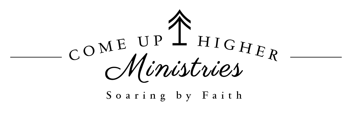 Come Up Higher Ministries