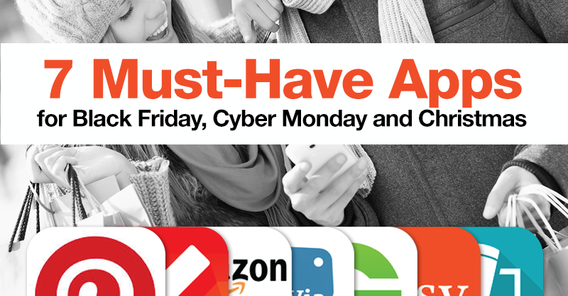 7 must have apps for black friday cyber monday and christmas shoppers