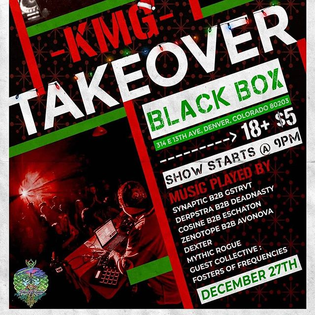 Playing another show @kmglifeinc takeover at @theblackbox5280 on Dec 27th.  Really stacked line up of all B2B sets.  @avonovamusic @colet477 @eschatonicfuture @deadnasty_dubstep @gstrvt  #kmglife #blackbox #bass #denver #zenotope #electronicmusic #coloradobass #denverdj #bestschoolever