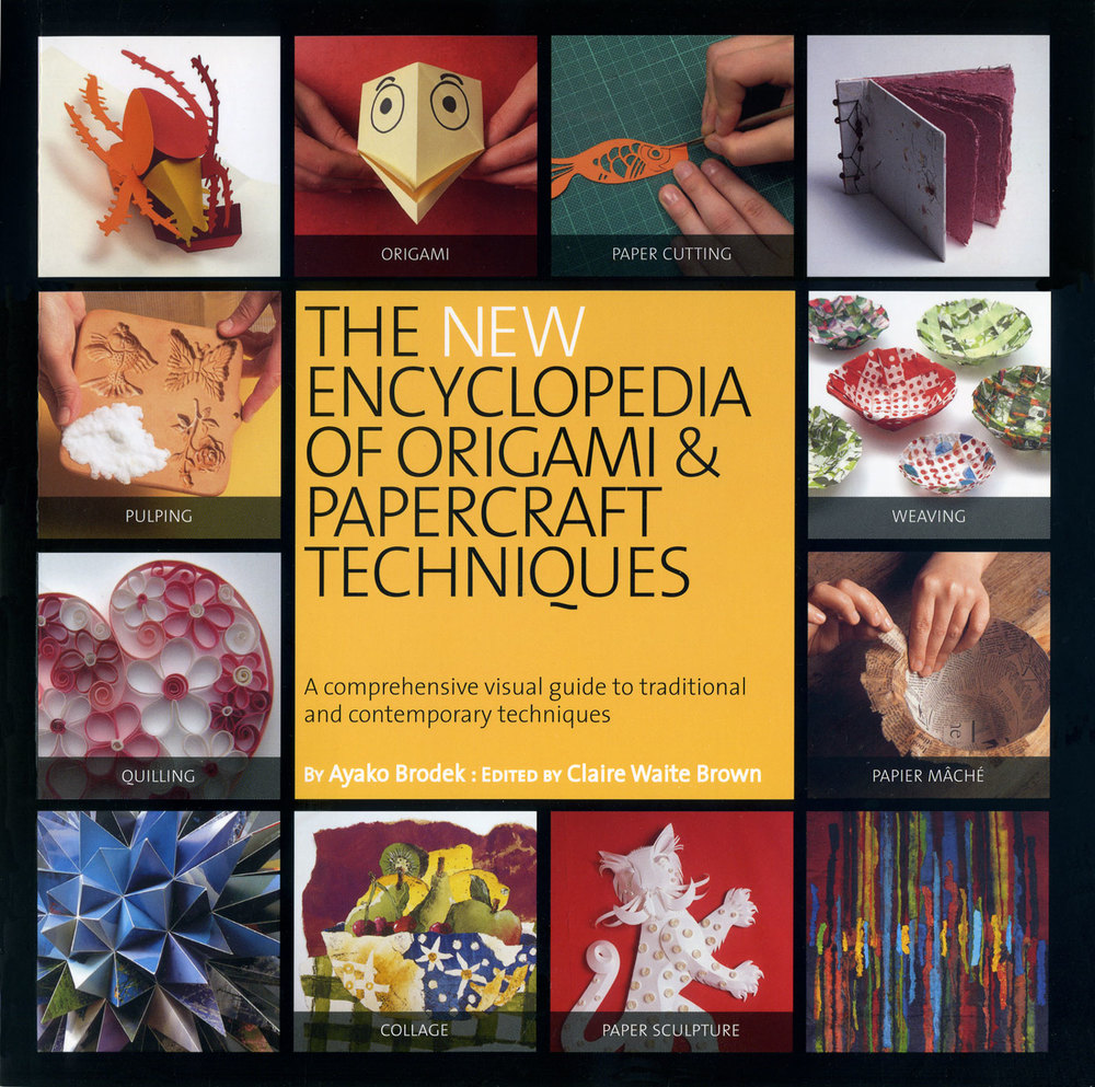 The New Encyclopedia of Origami and Papercraft Techniques by Ayako Brodek and Claire Waite Brown - front cover
