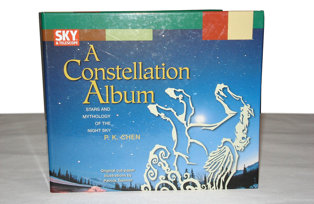 A Constellation Album: Stars and Mythology of the Night Sky by P.K. Chen Illustrations by Patrick Gannon