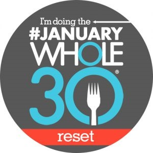Reset - Whole30 January Reset