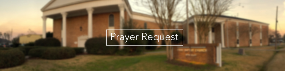 Prayer Request  First Moss Bluff