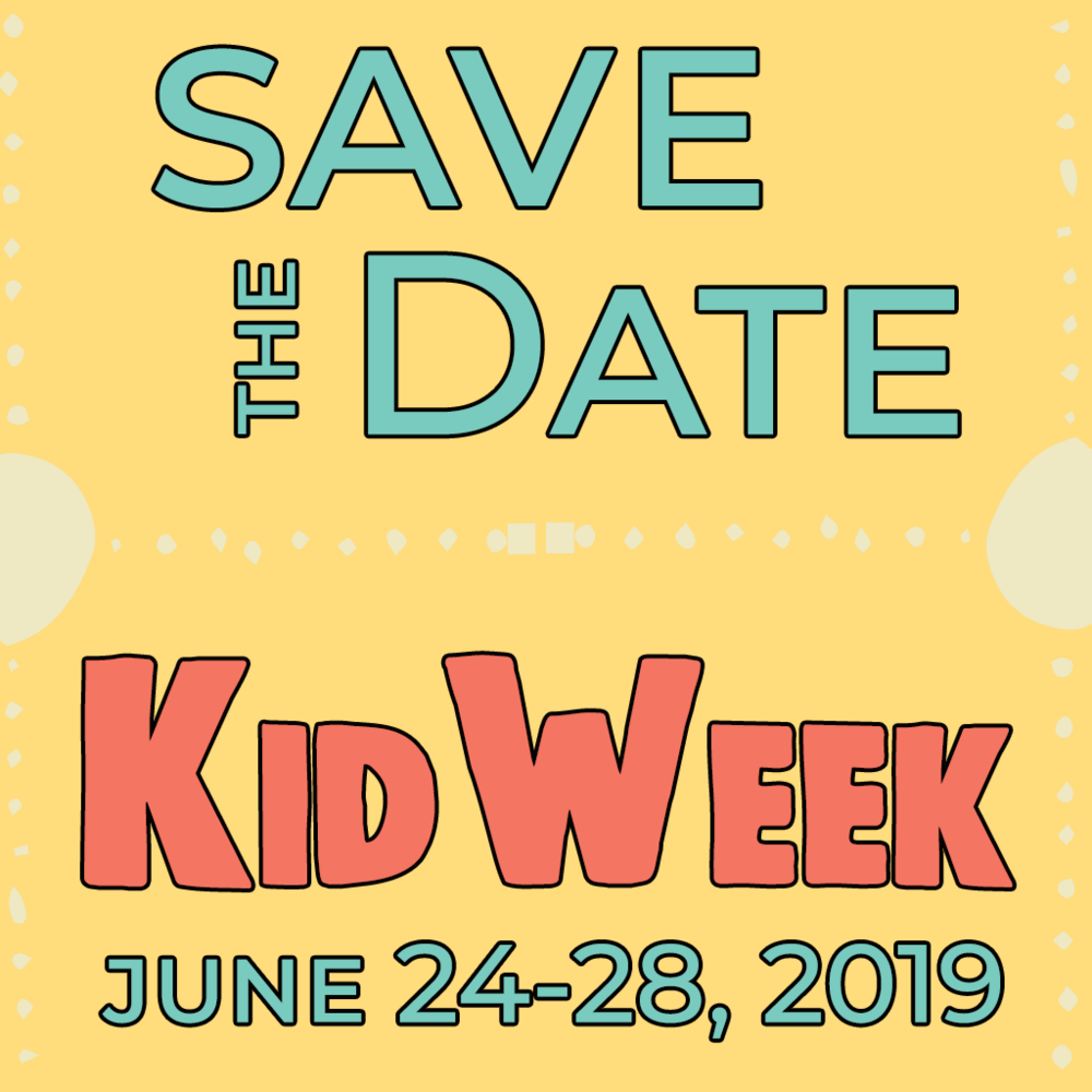 KidWeek 2019 Save the Date.png
