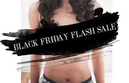 Black Friday Flash Sale Boudoir