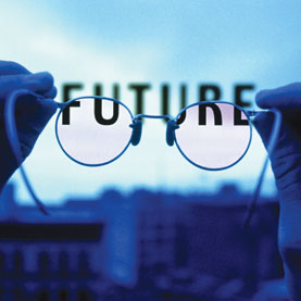 The future can be daunting to contemplate, but better to give it some consideration now before it becomes the present.