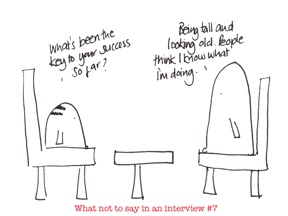 What not to say in an interview series