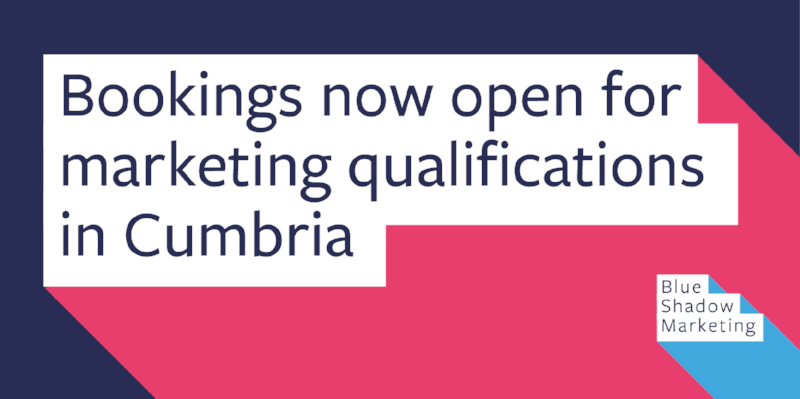 0732 Bookings now open for marketing qualifications in Cumbria 1.1.png