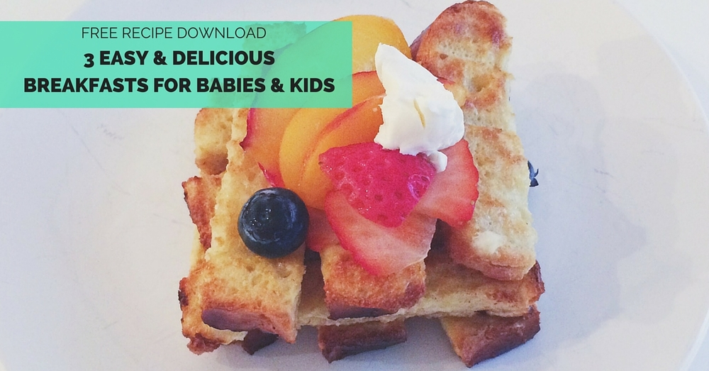 3 Super Simple Breakfasts for Little Ones