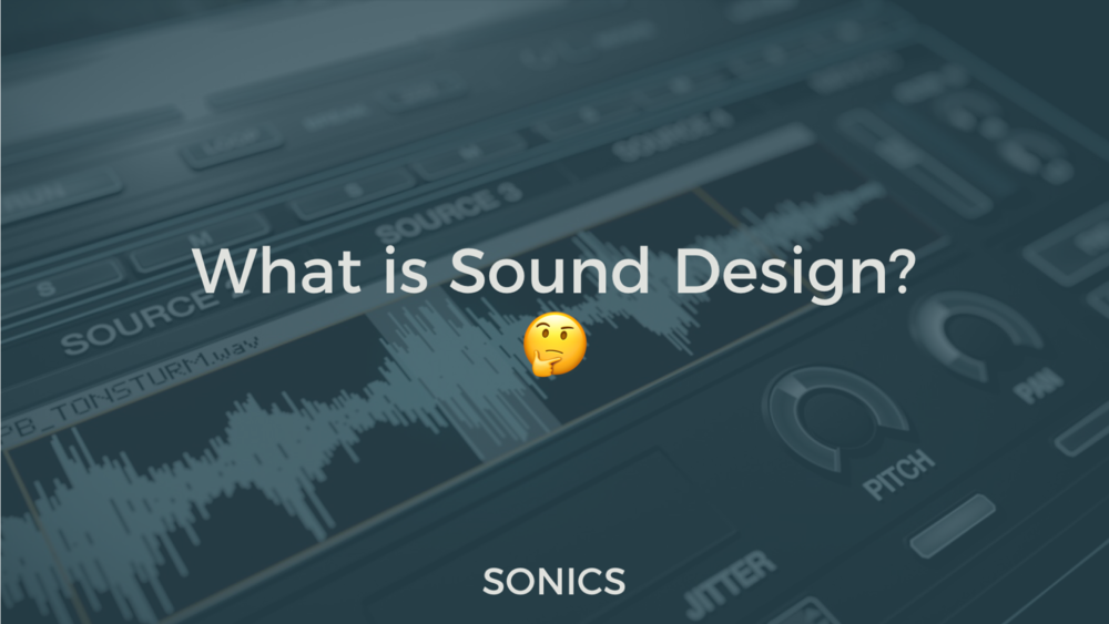 What is Sound Design