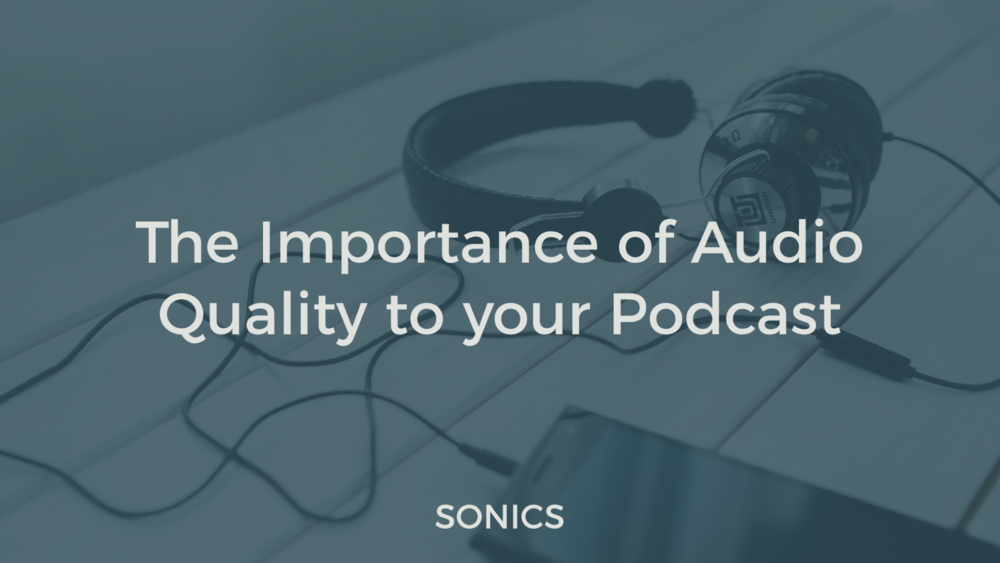 Audio quality podcasts