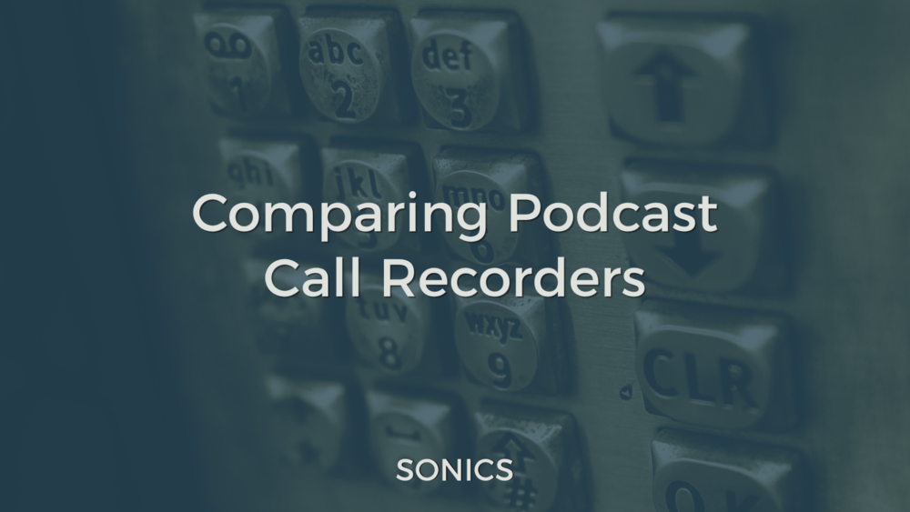 Podcast Call Recorders
