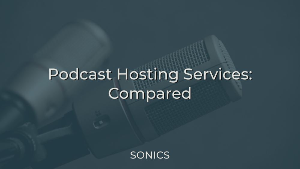 Podcast Hosting Services