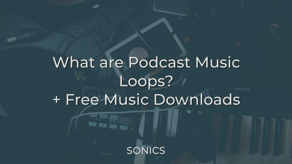 Podcast music loops