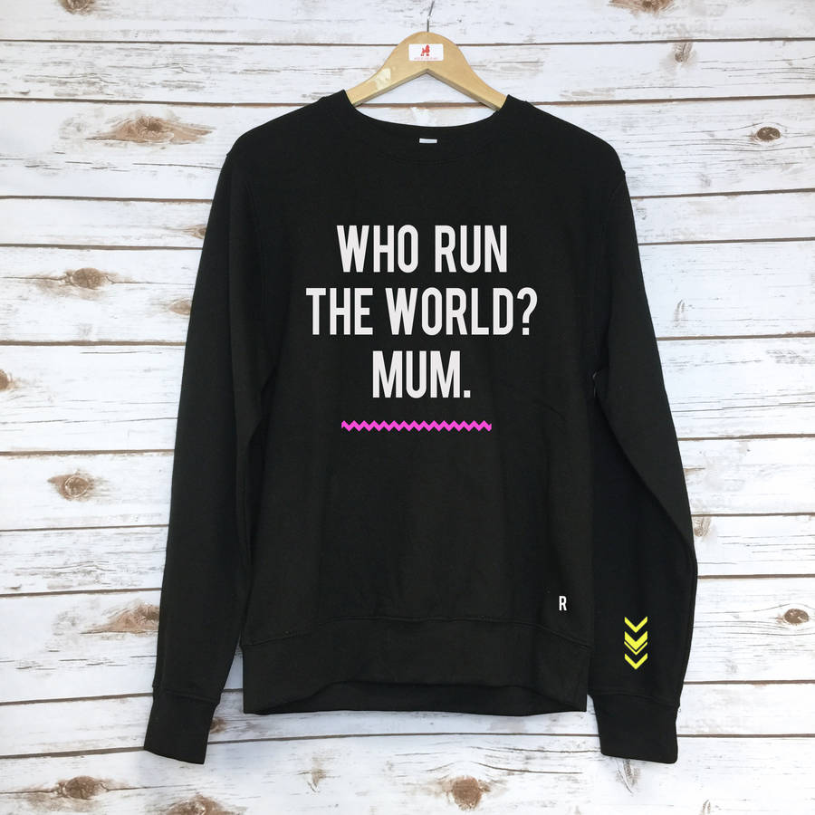 original_mum-runs-the-world-sweater.jpg