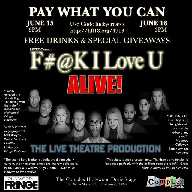 Get yours tickets now and join us. Going to be F#@Kin 🔥!! LINK IN BIO. ❤️ - - - - #filoveu #fringe #webseries #tickets #onsale #luckymor #luckycreates #production #livetheatre #hff18 #drama #actorslife #hollywood #love #play #inclusive #theatre #relationships #acceptance #dramedy #moving #family #thecomplex #stageplay #playwright