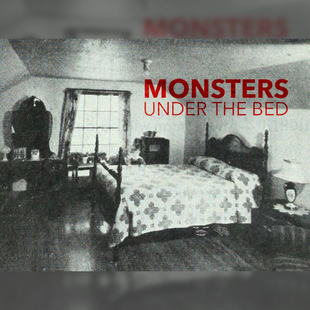 Monsters Under The Bed.jpg