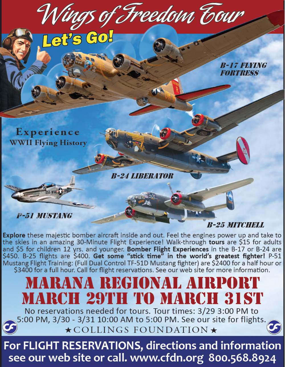The Wings of Freedom Tour is coming to the Marana Regional Airport from March 29-March 31.