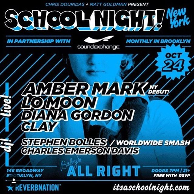 Plans tonight? Come hang with @reverbnation at @babysallright for @itsaschoolnight featuring rad jams by @instagramber, @lomoon, and @dianagordonofcl! FREE with RSVP!