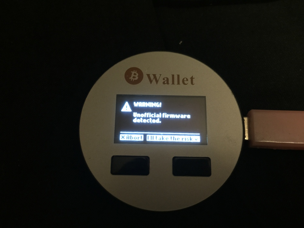 You Can Click OK And Have It Continue But Do Not Positive Confirmation That The Trezor Is Running Your Firmware Evil