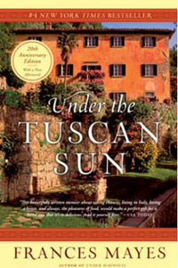 under the tuscan sun   by frances mayes, 1996. published by broadway books.