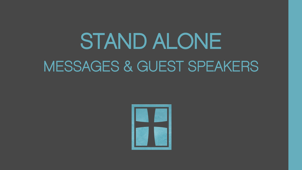 Stand Alone & Guest Speakers