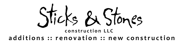 Sticks & Stones Construction LLC