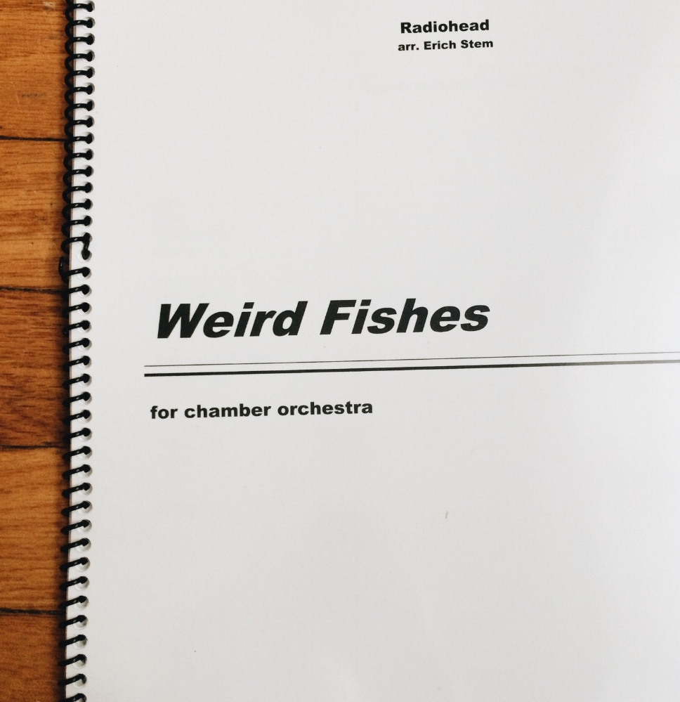 Score for Erich Stem's arrangement of  Weird Fishes