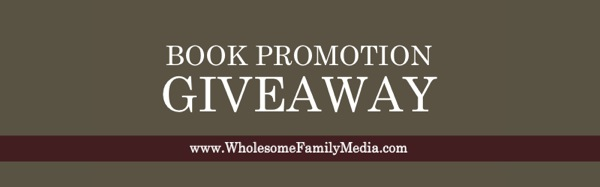 Wholesome Family Media free book promotion prizes giveaways childrens homeschool books list blog website address large.jpg