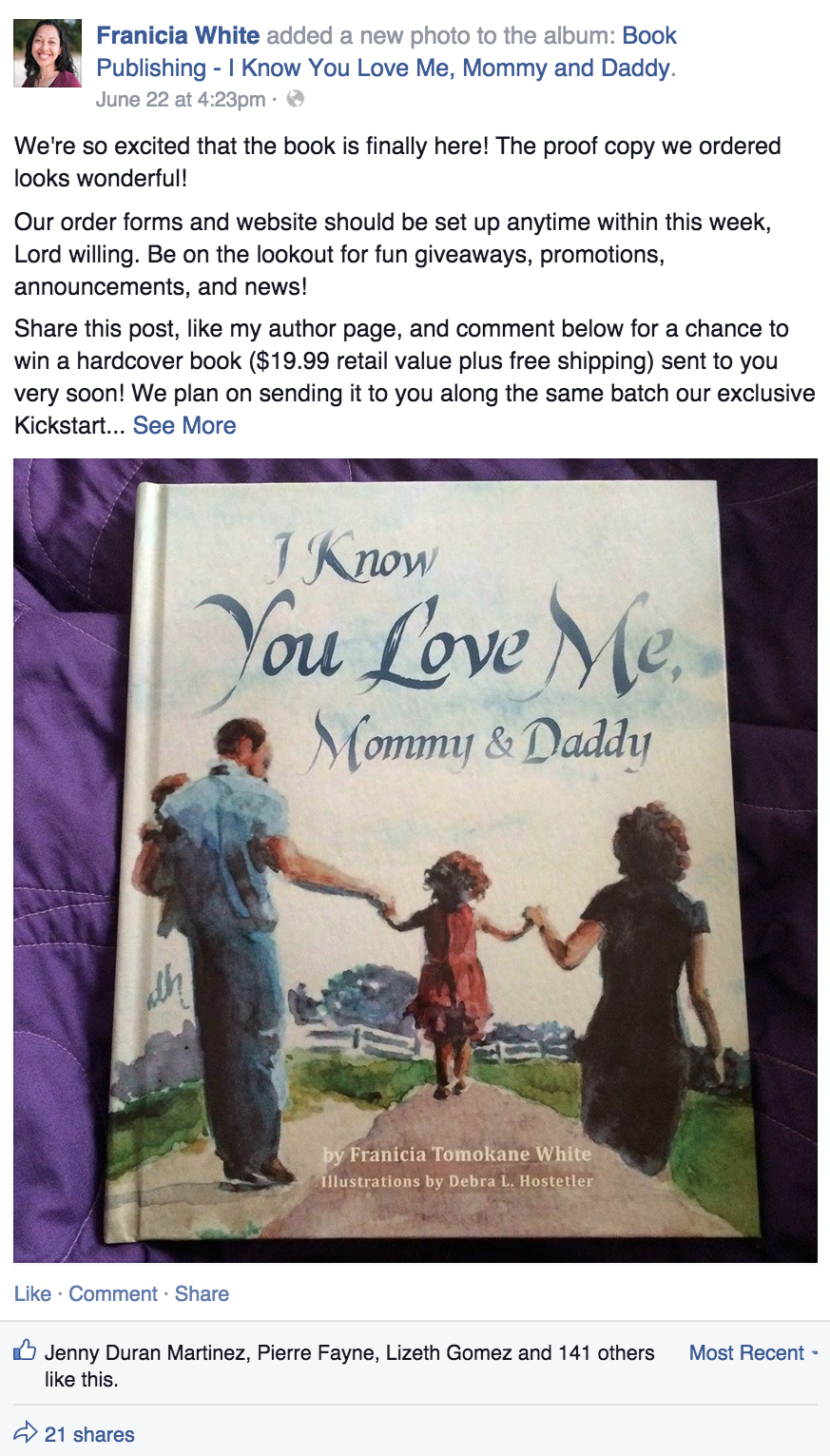 Facebook free book giveaway for I Know You Love Me Mommy and Daddy Christian children's book by Franicia Tomokane White illustrated by Debra L. Hostetler watercolor illustrations on author page