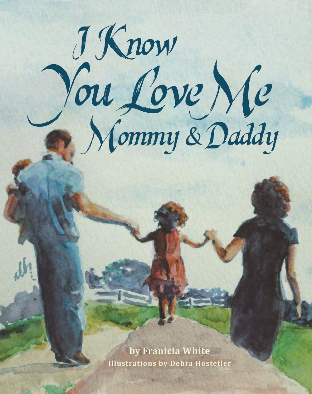 The cover of I Know You Love Me, Mommy and Daddy