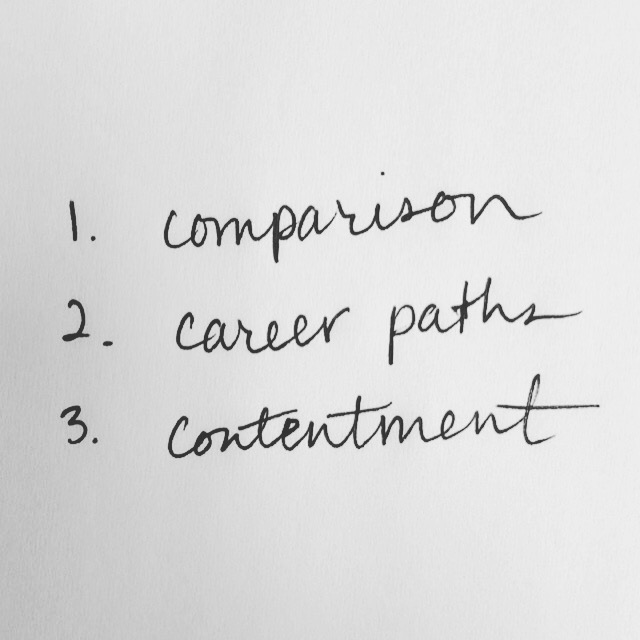 Comparison, Career Paths, and Contentment // brianakapper.com