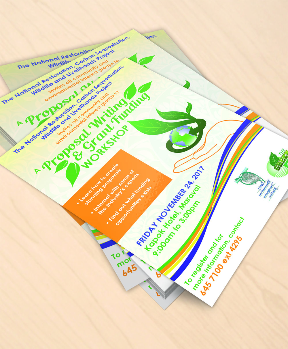 Proposal Writing & Grant Funding Workshop Flyer - Client: The Environmental Management AuthorityDescription: Design flyer for a workshop hosted by the EMA aimed at educating and encouraging members of the public and organizations to apply for funding for environmental projects. The client requested the colour scheme greens, blues and oranges.Year: 2017