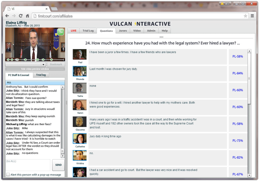 Vulcan Interactive in action. Chat with clients. Watch session video. Read juror responses to essay questions in the context of their Plaintiff Score.