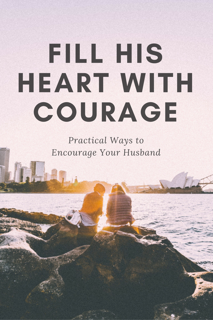 Fill his heart with courage | The Everleigh Company