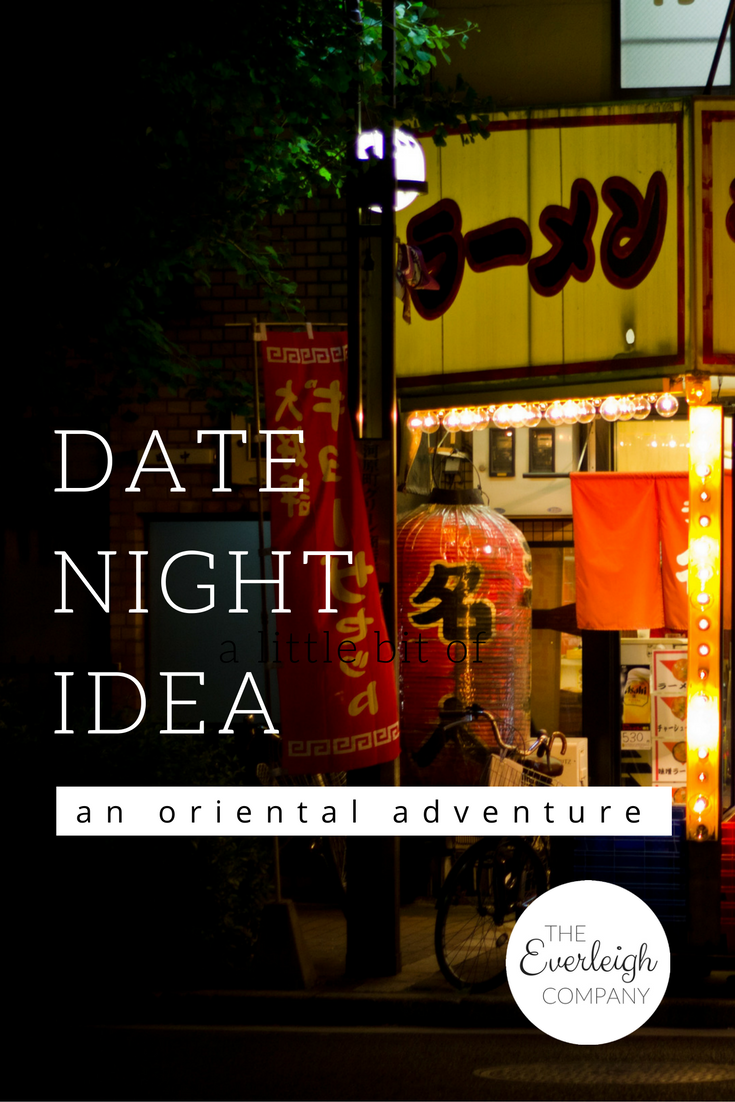 Oriental Adventure Date Night Idea Everleigh Company