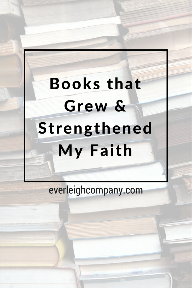 Gift Guide Books That Grew and Strengthened Christian Faith Everleigh Company Blog