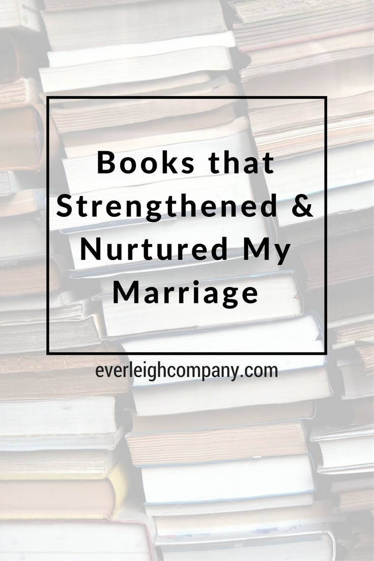 Gift Guide Books that Strengthened Nurtured Marriage Everleigh Company Blog