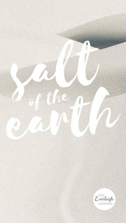 Bible Verse Salt Of The Earth Iphone Wallpaper
