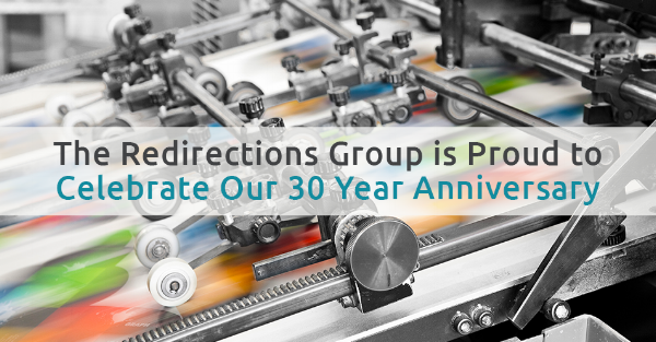 The Redirections Group is Proud to Celebrate Our 30 Year Anniversary