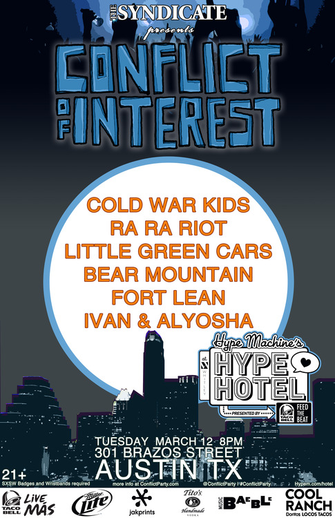 Tonight at SXSW we're playing at the Conflict of Interest Party at The Hype Hotel, 301 Brazos St., at 8pm! It's gonna be rad.