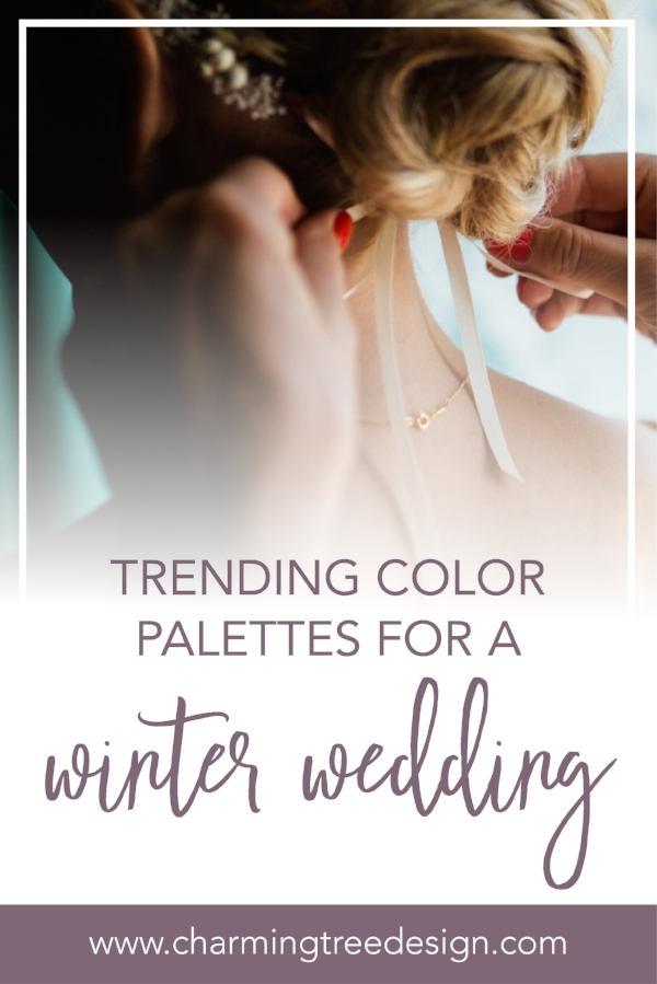 Here are the top trending color palettes for a winter wedding