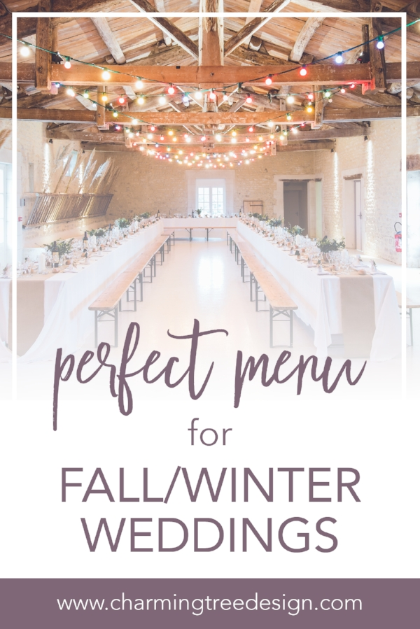 From appetizers to dessert - plan your perfect menu for your fall and winter weddings