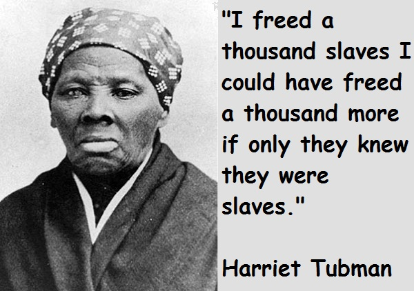 harriet-tubman-quotes-2.jpg