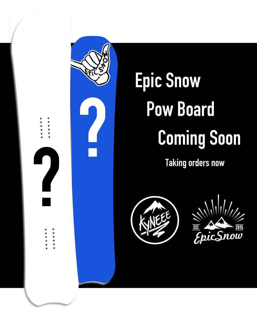 Epic Snow Pow Board x kyneee