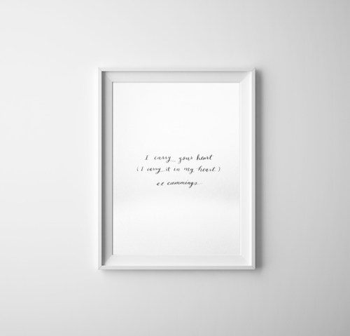 I carry your heart petite quote print —
