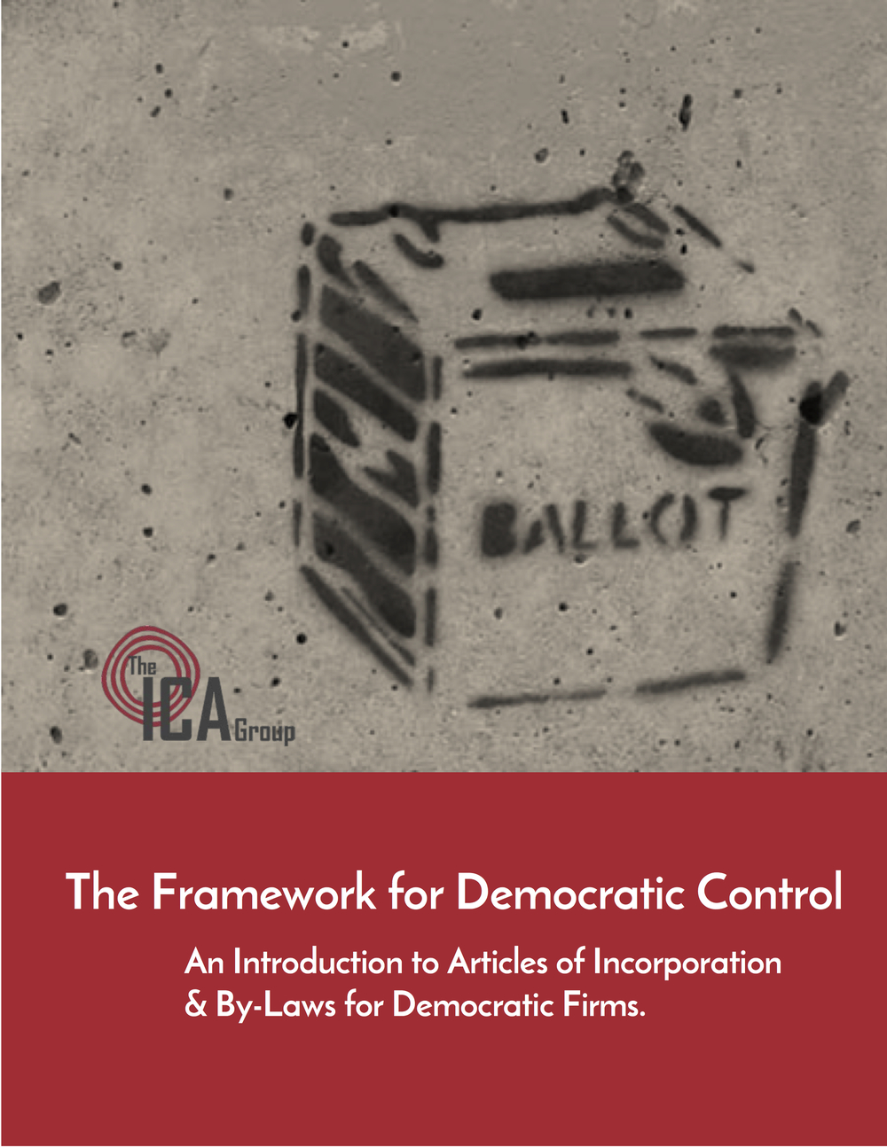 The Framework for Democratic Control