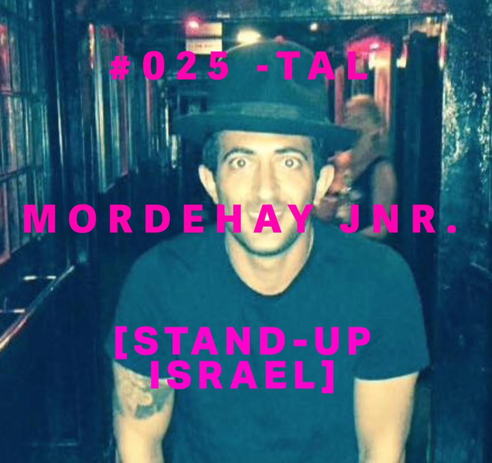 TAL MORDEHAY #025 -STAND-UP ISRAEL