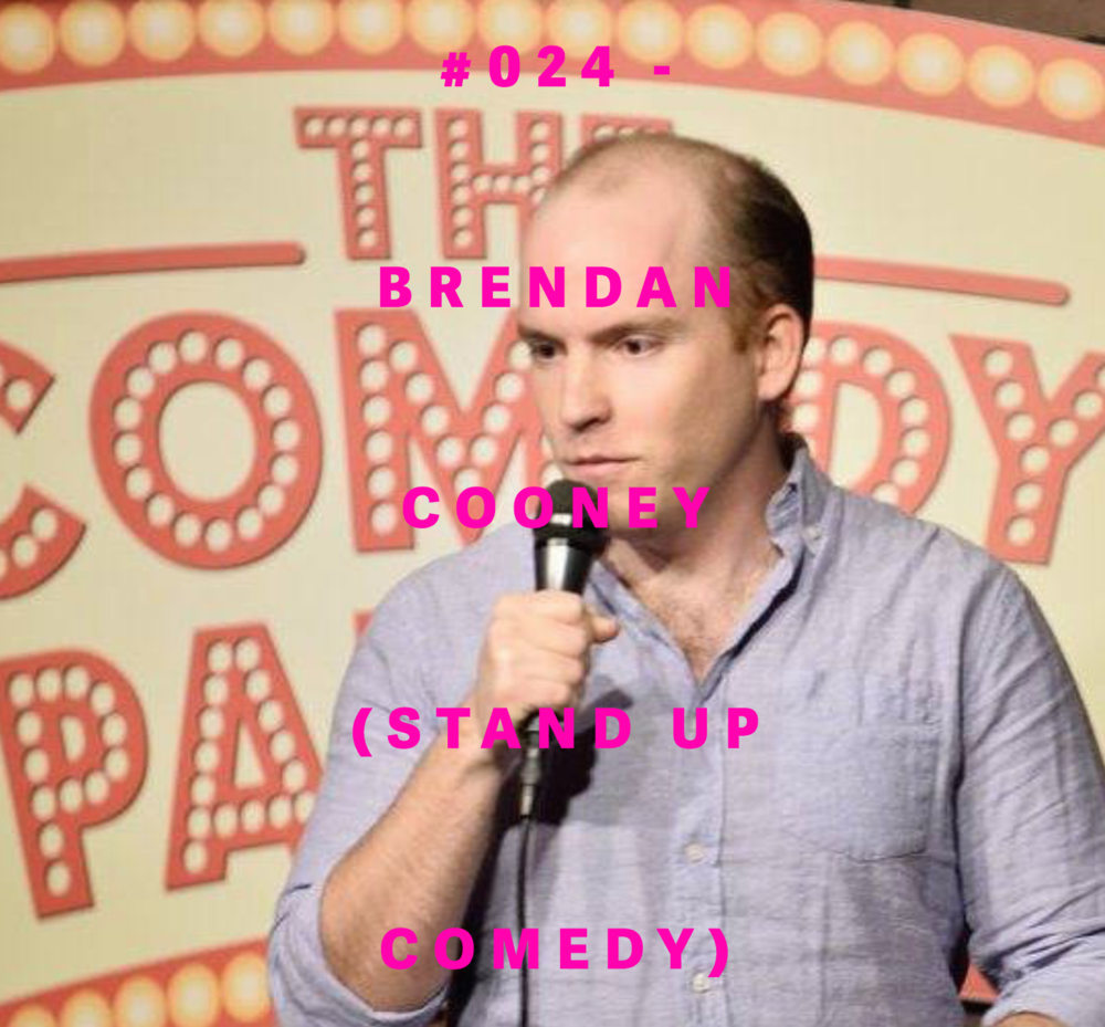 BRENDAN COONEY #024-STAND-UP L.A.